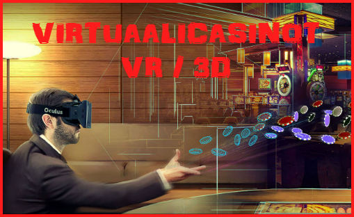 Virtuaalicasinot - VR / 3D