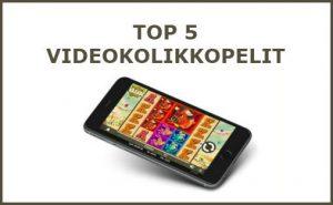 top 5 videokolikkopelit
