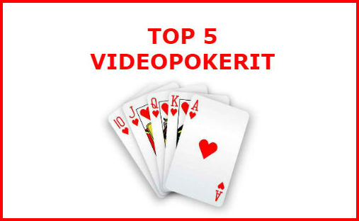 top 5 videopokerit